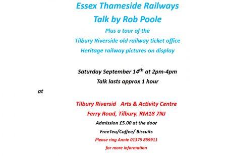 Essex Thameside Railways Talk - Saturday Sept 14th
